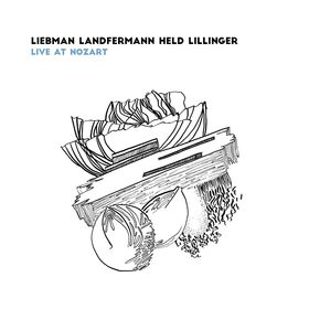 Liebman Landfermann Held Lillinger – Live at Nozart