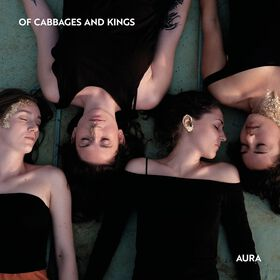 Of Cabbages and Kings - Aura
