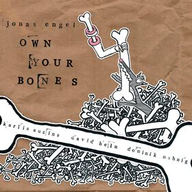 Jonas Engel - OWN YOUR BONES
