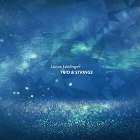 Lucas Leidinger Trio & Strings