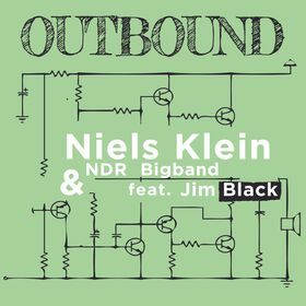 Niels Klein & NDR Bigband feat. Jim Black – Outbound